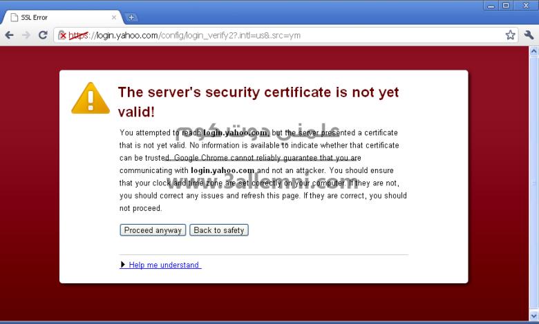 حل مشكلة Server security certificate not yet valid 1