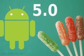 الهواتف التى ستحصل على نظام Andriod 5.0 Lollipop