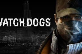 مواصفات و متطلبات تشغيل لعبة Watch Dogs