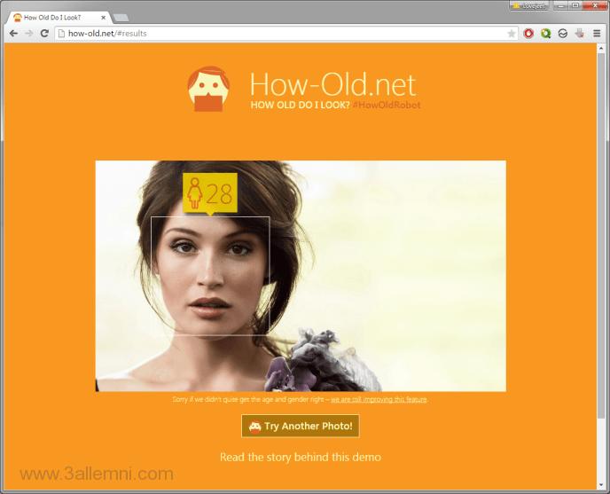 كيفيه معرفه عمرك من خلال صورتك باستخدام موقع how-old