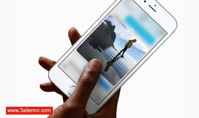 """كيفيه ايقاف خاصية """"3D Touch"""" فى iPhone 6 وiPhone 6 Plus 1"""