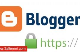 """كيفيه تفعيل بروتوكول HTTPS لمدونات بلوجر """"Blogger"""""""
