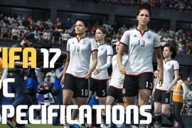 مواصفات و متطلبات تشغيل لعبة FIFA 2017