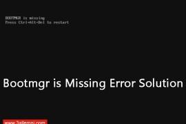 حل مشكلة Bootmgr is Missing في ويندوز 10 ، 8 ، 7