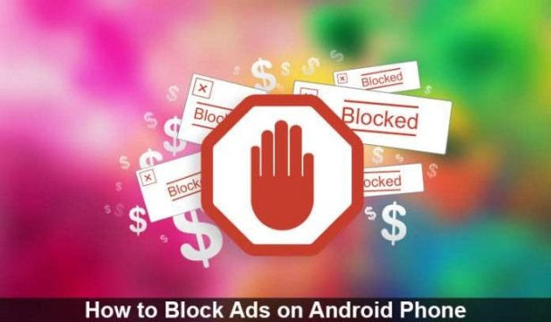 كيف تقوم بـ منع الإعلانات المزعجة في هاتفك الأندرويد