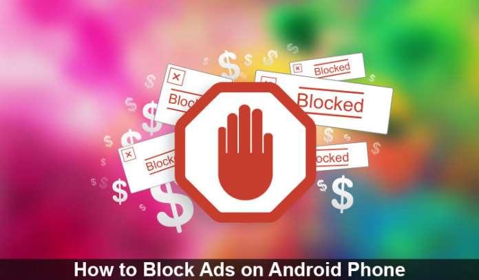 Photo of كيف تقوم بـ منع الإعلانات المزعجة في هاتفك الأندرويد