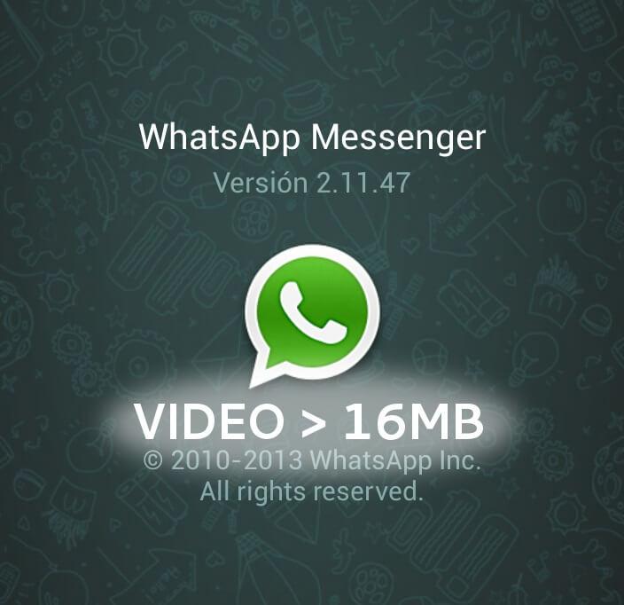كيف تقوم بأرسال مقاطع فيديو كبيرة الحجم علي تطبيق WhatsApp