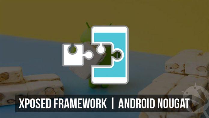 كيف تقوم بتثبيت إضافة XPOSED لنظام تشغيل أندرويد نوجا 7.0