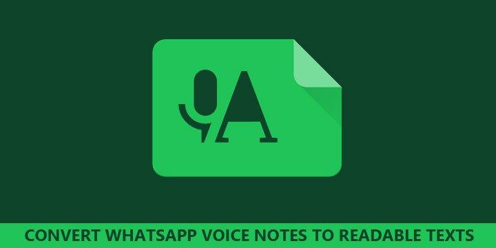 كيفية تحويل رسالة الواتس أب الصوتية إلى رسالة نصية 1