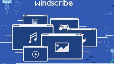 برنامج Windscribe لتغيير ال IP و فتح المواقع المحجوبة