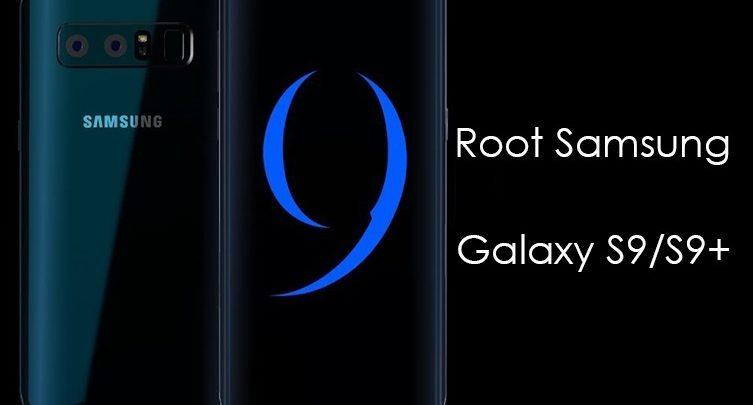 كيف تقوم بعمل روت لهاتف سامسونج S9 و +S9 بإستخدام SuperSU