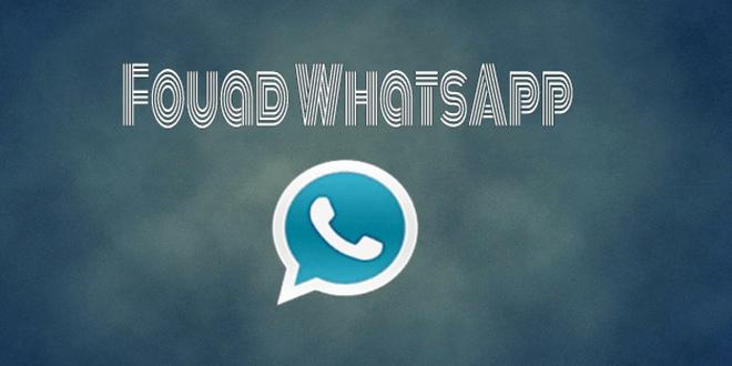 تحميل تطبيق Fouad Whatsapp للأندرويد أحدث إصدار 2018 1