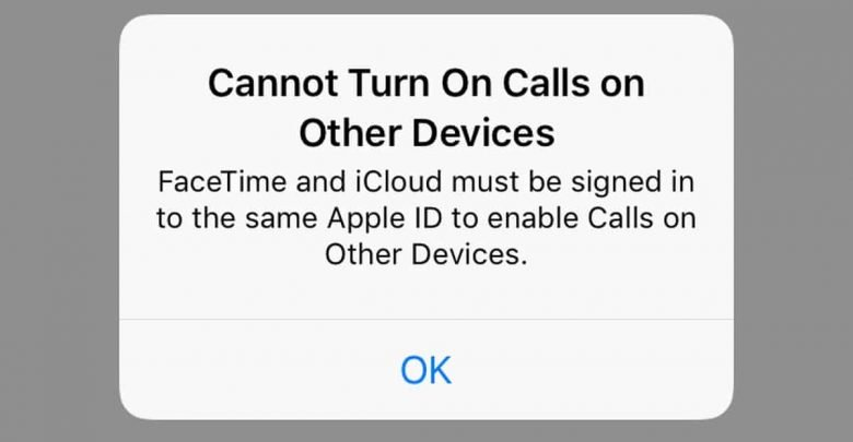 Photo of طريقة حل مشكلة 'Cannot Turn On Calls on Other Devices' على هواتف الآيفون iOS