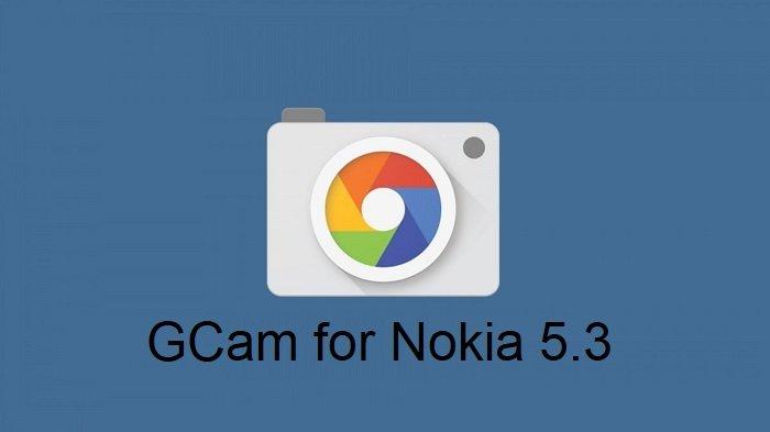 تحميل جوجل كاميرا لهاتف نوكيا 5.3
